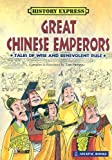 Great Chinese Emperors - Tales of Wise and Benevolent Rule