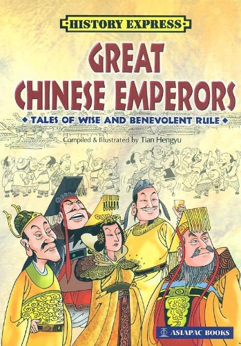 Download Great Chinese Emperors - Tales of Wise and Benevolent Rule pdf