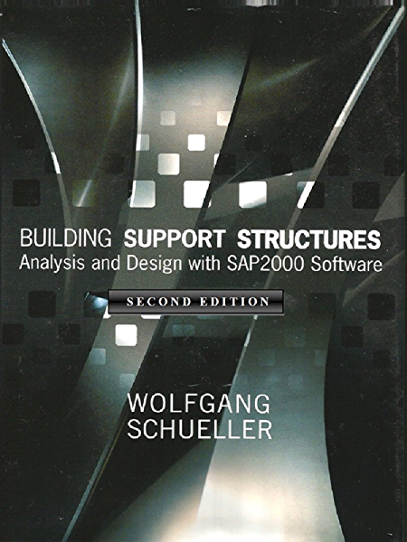 Amazon Com Building Support Structures 2nd Ed Analysis And Design With Sap2000 Software Ebook Schueller Wolfgang Kindle Store