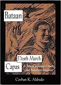 Amazon.com: Bataan, Death March, Capas: A Tale of Japanese Cruelty and