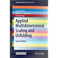 Applied Multidimensional Scaling and Unfolding (SpringerBriefs in Statistics) (English Edition)