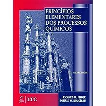 Princípios Elementares Dos Processos Químicos (Em Portuguese do Brasil)