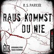 Raus kommst du nie (Hochspannung 2) | R. S. Parker