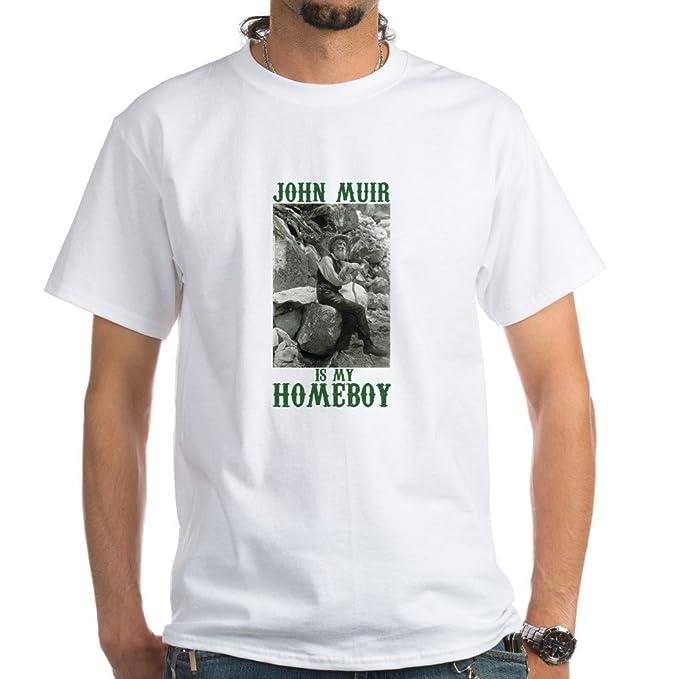 b16877293 CafePress - John Muir Is My Homeboy T-Shirt - 100% Cotton T-Shirt ...