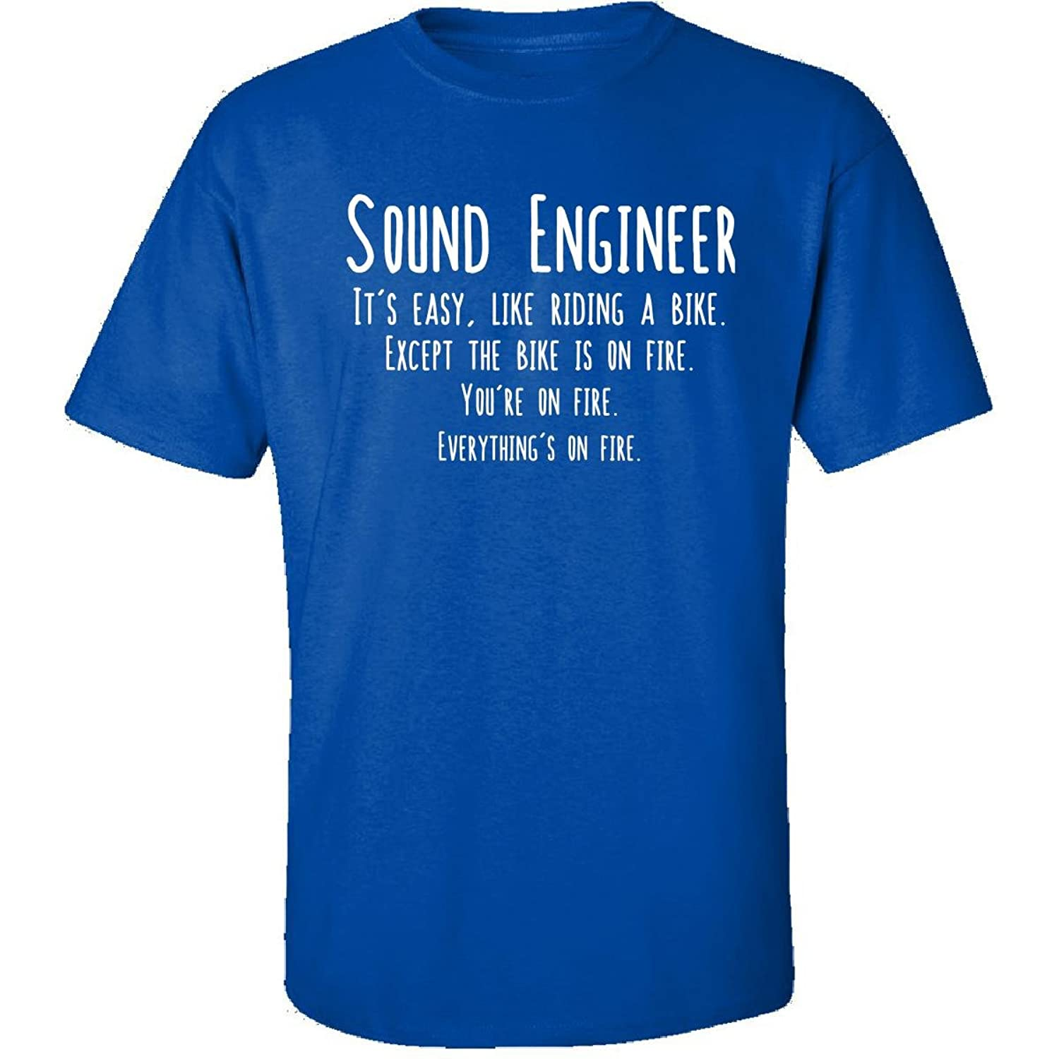 Sound Engineer Is Easy Like Riding Bike On Fire Funny Job - Adult Shirt