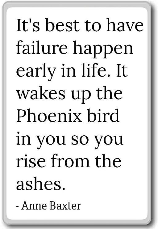 ES mejor tener fracaso Happen temprana en la vida.... - Anne ...