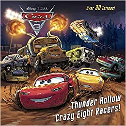 Thunder hollow crazy eight racers disney pixar cars 3 pictureback r kristen l depken rh - Coloriage cars 3 thunder hollow ...