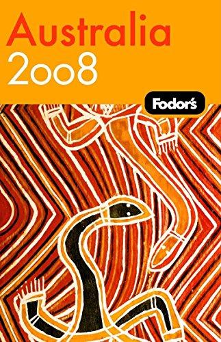 Fodor's Australia 2008 (Travel Guide)