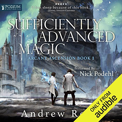 Pdf Science Fiction Sufficiently Advanced Magic: Arcane Ascension, Book 1