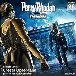 Crests Opfergang (Perry Rhodan NEO 98)