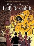 The Fantastic Voyage of Lady Rozenbilt: Slightly Oversized