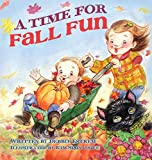 A Time For Fall Fun (Four Seasons)