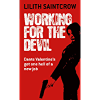 Working For The Devil: The Dante Valentine Novels: Book One (English Edition)