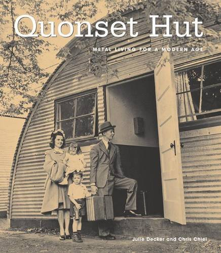 Quonset Hut: Metal Living For The Modern - Metal Hut