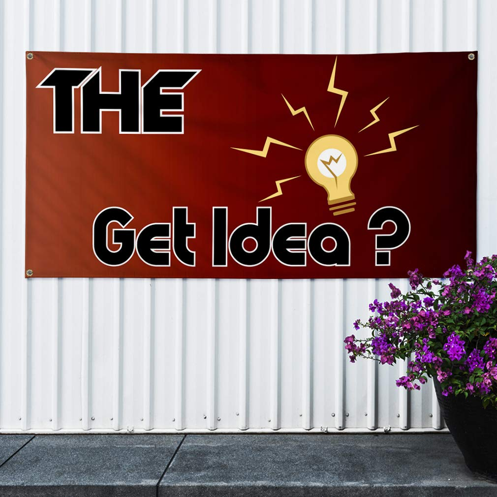 Vinyl Banner Sign The Get Idea? Inspiration /& Motivation Marketing Advertising Black Set of 2 Multiple Sizes Available 28inx70in 4 Grommets