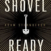 Shovel Ready: A Novel | Adam Sternbergh