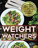img - for Weight Watchers: The complete weight watchers smart points cookbook with 4 weeks meal plan plus over 200 recipes design to help you lose weight fast! book / textbook / text book