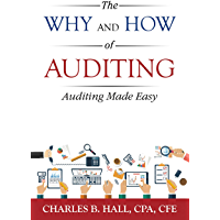 The Why And How Of Auditing: Auditing Made Easy (English Edition)