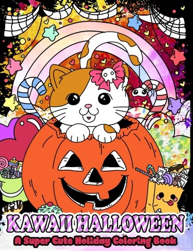 Happy Halloween Kawaii (Kawaii Halloween: A Super Cute Holiday Coloring Book (Kawaii, Manga and Anime Coloring Books for Adults, Teens and Tweens) (Volume)