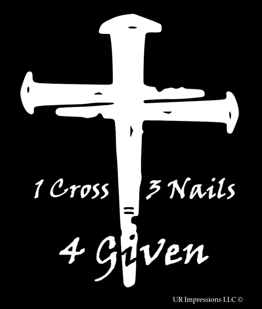 UR Impressions 1 Cross 3 Nails 4 Given Decal Vinyl Sticker Graphics for Cars Trucks SUV Vans Walls Windows Laptop White 5.5 X 4.6 Inch URI193