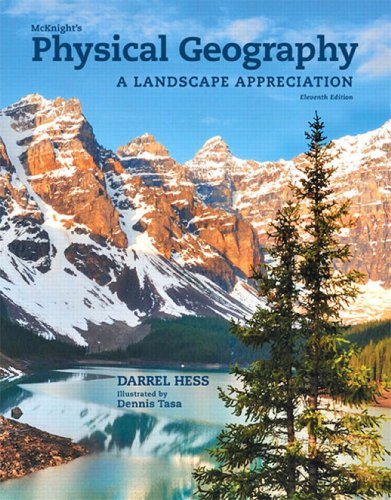 McKnight's Physical Geography: A Landscape Appreciation (11th Edition) Pdf