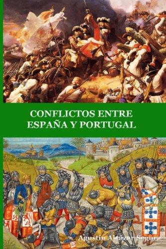 Download CONFLICTOS ENTRE ESPAÑA Y PORTUGAL (Spanish Edition) pdf
