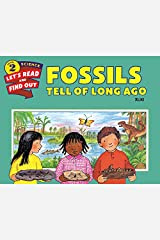 Fossils Tell of Long Ago (Let's-Read-and-Find-Out Science 2) Paperback