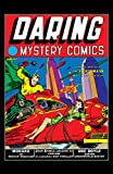 img - for Daring Mystery Comics (1940-1942) #1 book / textbook / text book