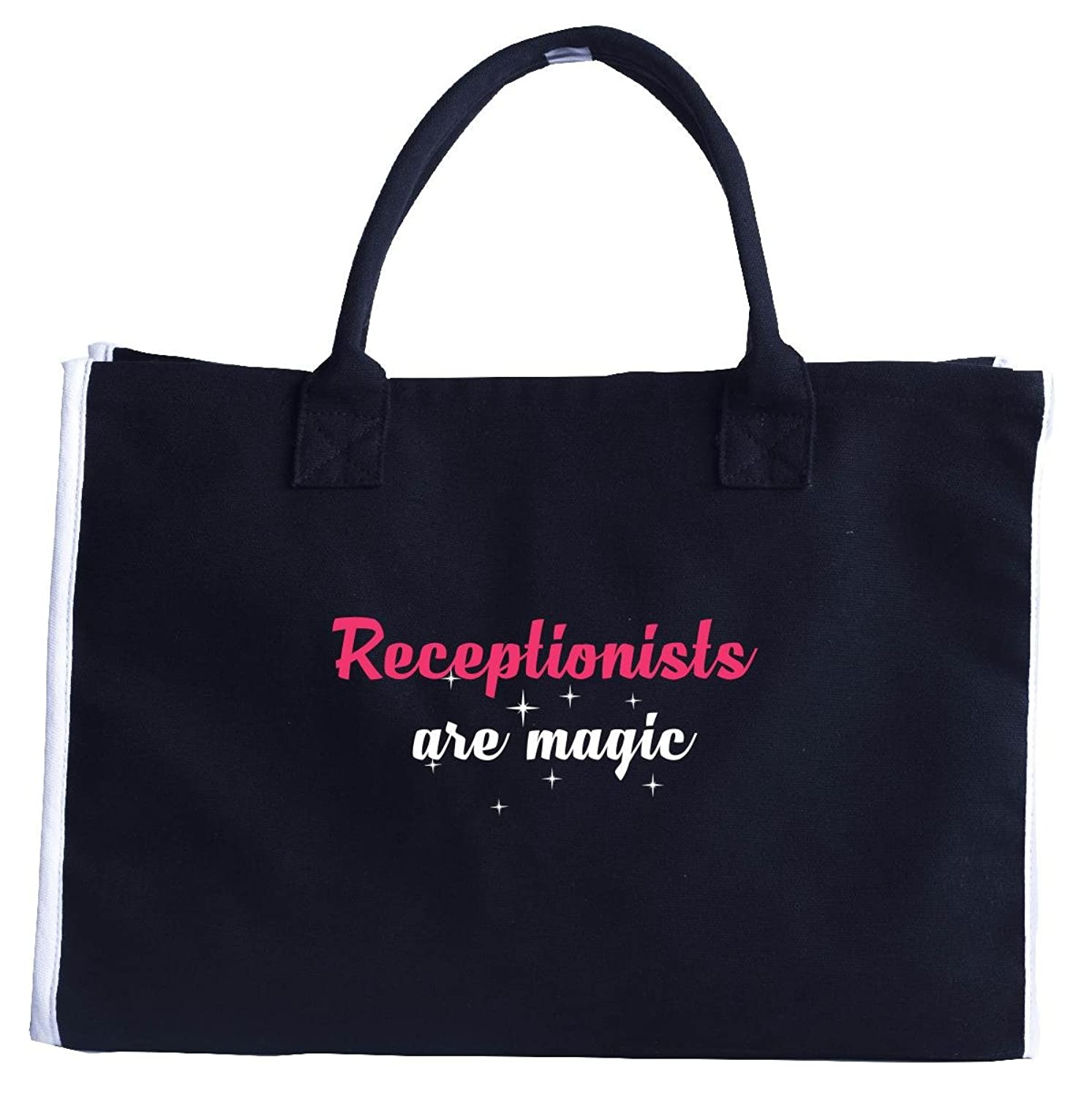 Receptionists Are Magic. Awesome Gift - Fashion Customized Tote Bag