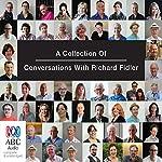 Conversations with Richard Fidler, Volume 1 | Richard Fidler
