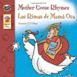 Mother Goose Rhymes (Las Rimas de Mama Oca), Grades PK - 3, C. D. Hullinger and Brighter Child Publishing Staff, 0769654169