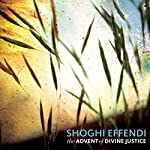The Advent of Divine Justice | Shoghi Effendi