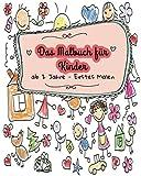 Malbuch für Kinder (Malbuch ab 2  Jahre) - Erstes Malen: Ausmalbilder zum Gestalten rund um die Welt mit Tieren und Blumen