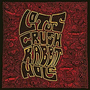 Rabbit Hole (Dig) by Lotus Crush (2015-01-01)
