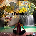Taking Control of Your Day: Being Fabulous | Brenda Shankey