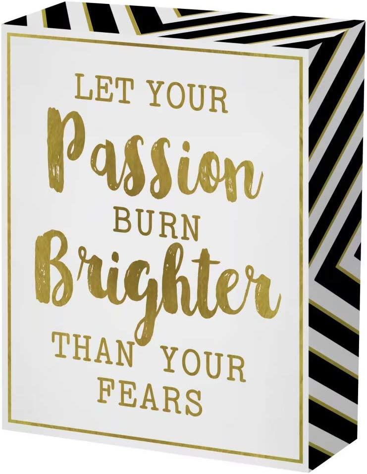 SANY DAYO HOME 6 x 8 inches Colorful Wooden Box Sign with Inspirational Saying for Home and Office Decor - Let Your Passion Burn Brighten Than Your Fears