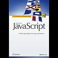 JavaScript (iX Edition): Einführung, Programmierung und Referenz (iX-Edition)