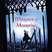 Whispers at Moonrise: Shadow Falls, Book 4 | C. C. Hunter