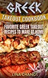 Greek Takeout Cookbook: Favorite Greek Takeout Recipes to Make at Home
