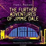 The Further Adventures of Jimmie Dale | Frank L. Packard