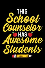 This School Counselor Has Awesome Students: School Gift For Teachers Paperback
