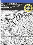 Atlas of Seismic Stratigraphy 9781588611932