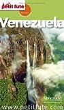 Guide Vénézuela 2012 Petit Futé