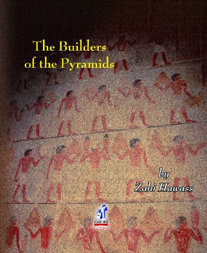 (The Builders of the Pyramids)