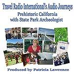 Prehistoric California: At Sonoma State Parks | Patricia Lawrence
