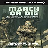 March or Die: Fifth Foreign Legion, Book 1