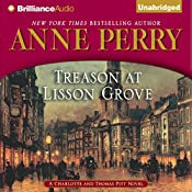 Treason at Lisson Grove: A Charlotte and Thomas Pitt Novel | Anne Perry