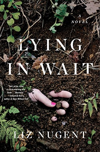 Lying in Wait: A Novel