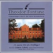 Gusow - Der alte Derfflinger (Wanderungen durch die Mark Brandenburg 24) | Theodor Fontane