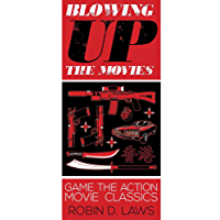 Blowing Up the Movies: Game the Action Movie Classics
